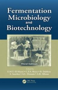 Fermentation Microbiology and Biotechnology: Book by E. M. T. El-Mansi , C. F. A. Bryce , Arnold L. Demain , A.R. Allman