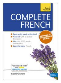 Teach Yourself Complete French: Book by Gaelle Graham