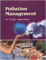 Pollution Management: Book by P. C. Trivedi