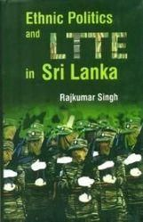 Ethnic Politics And Ltte In Sri Lanka: Book by Rajkumar Singh
