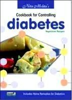 Cooking for Controlling Diabetes: Vegetarian Recipes: Book by Nita Mehta