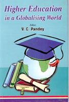 Higher Education In A Globalising World: Book by V.C. Pandey