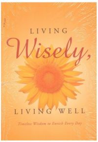 Living Wisely, Living Well: Book by Swami Kriyananda
