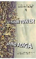 Last Man in Tower: Book by Aravind Adiga