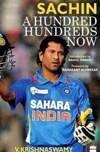Sachin: A Hundred Hundreds Now (English): Book by V. Krishnaswamy