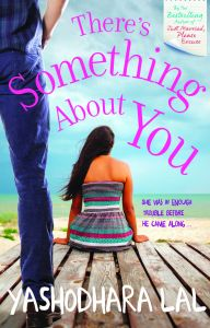 There's Something About You: Book by Yashodhara Lal
