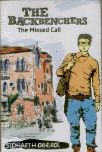 The Backbenchers - The Missed Call (English): Book by Sidharth Oberoi