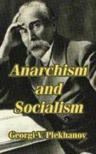 Plekhanov-Georgi-V-Anarchism-And-Socialism