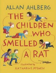 The Children Who Smelled a Rat: Book by Allan Ahlberg