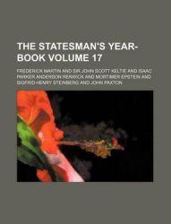 The Statesmans Year-Book Volume 17