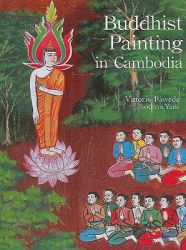 Buddhist Painting in Cambodia: Book by Vittorio Roveda