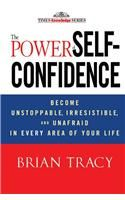 The Power Of Self-Confidence: Book by Brian Tracy