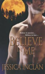 Believe in Me: Book by Jessica Barksdale Inclan
