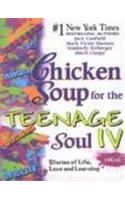 Chicken Soup For The Teenage Soul IV: Book by Jack Canfield