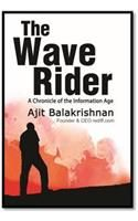 The Wave Rider: A Chronicle of the Information Age : Book by Ajit Balakrishnan