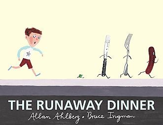 The Runaway Dinner: Book by Allan Ahlberg