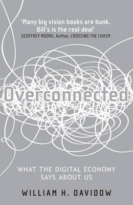 Overconnected: Book by William H. Davidow