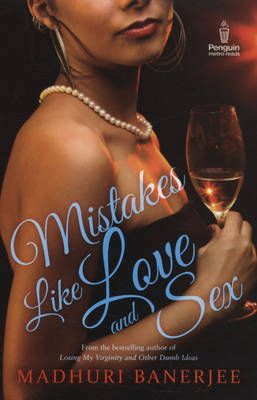 Mistakes Like Love and Sex: Book by Madhuri Banerjee