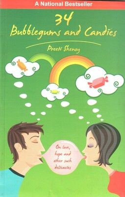 34 Bubblegums And Candies (English): Book by Preeti Shenoy