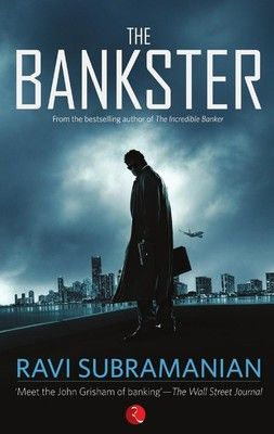 The Bankster: Book by Ravi Subramanian