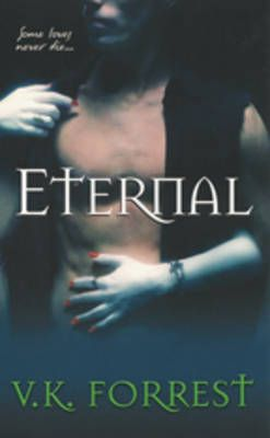 Eternal: Book by V.K. Forrest