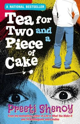 Tea For Two And A Piece Of Cake: Book by Preeti Shenoy