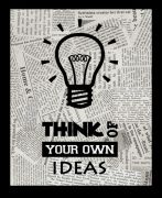 10 Am Think Of Your Own Ideas Framed Wall Art  ( Foi25  )