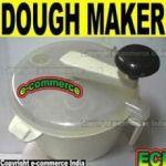 Dough Maker, Easy Life Dough Making Machine