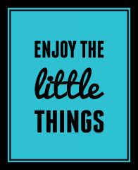 10 Am Enjoy The Little Things Framed Wall Art Without Glass