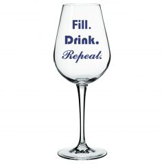 10 am Fill drink repeat Wine glass ( WGFDR6 )
