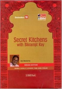 Secret Kitchens With Bikramjit Ray Indian Edition