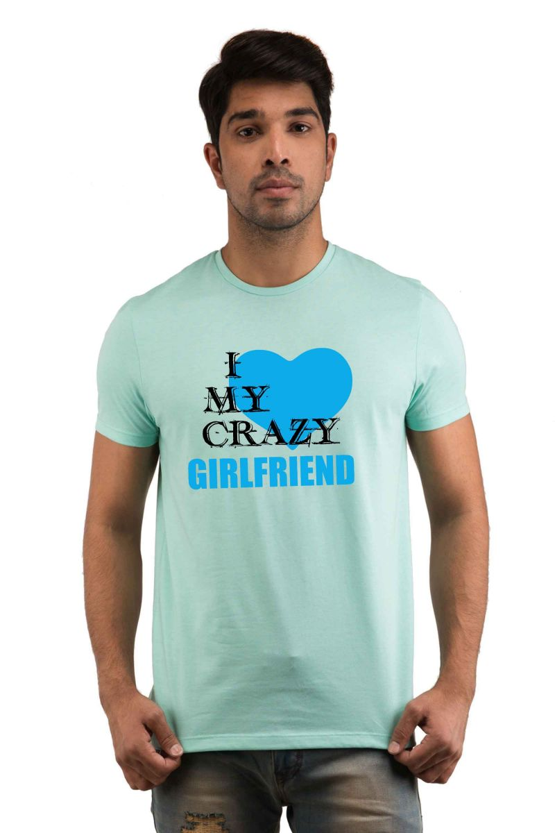 Buy Snoby I Love My Crazy Girlfriend Printed T-shirt(sby18038) online
