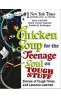 Chicken Soup For The Teenage Soul On Tough Stuff: Book by Jack Canfield
