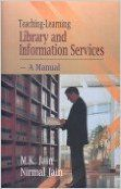TEACHING LEARNING LIBRARY AND INFORMATION SERVICES:A MANUAL* (English) 2nd Ed. Edition: Book by NIRMAL JAIN M. K. JAIN