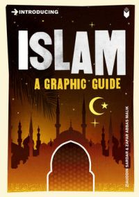 Introducing Islam: A Graphic Guide: Book by Ziauddin Sardar