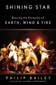 Shining Star: Braving the Elements of Earth, Wind & Fire: Book by Kent Zimmerman