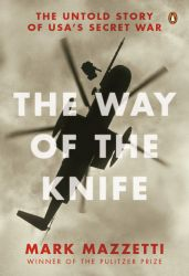 Mark Mazzetti's The Way of the Knife